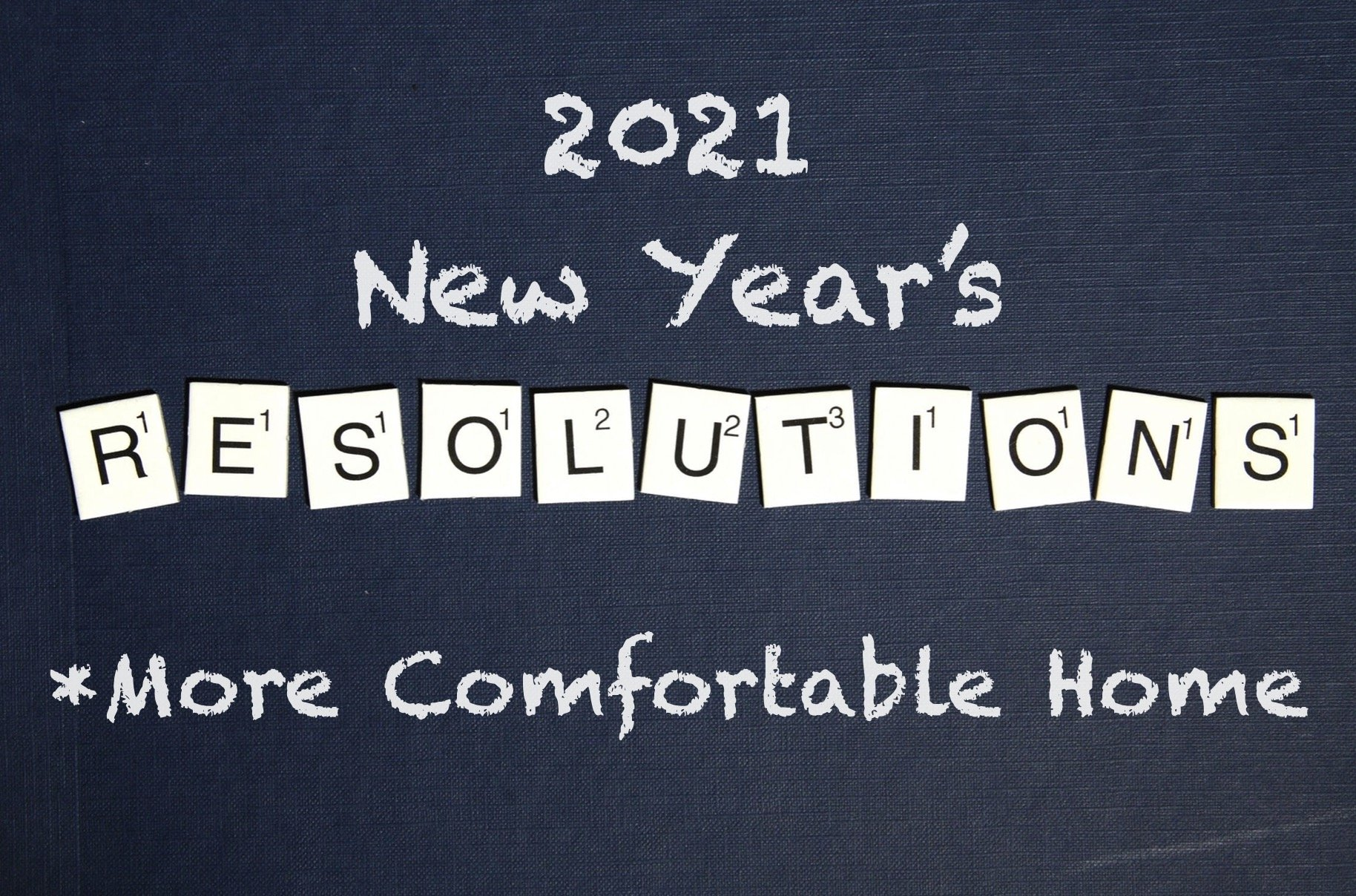 Resolve to Have a More Comfortable and Energy Efficient Home in 2021 - Home Window Tint in New Orleans, Louisiana